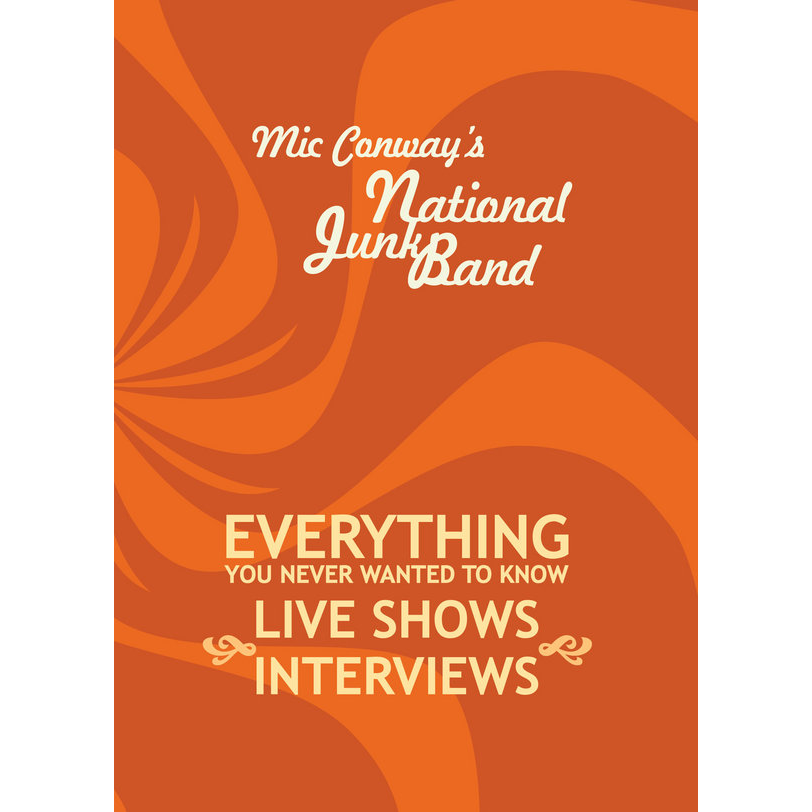 Mic Conways National Junk Band Everything you ever wanted to know
